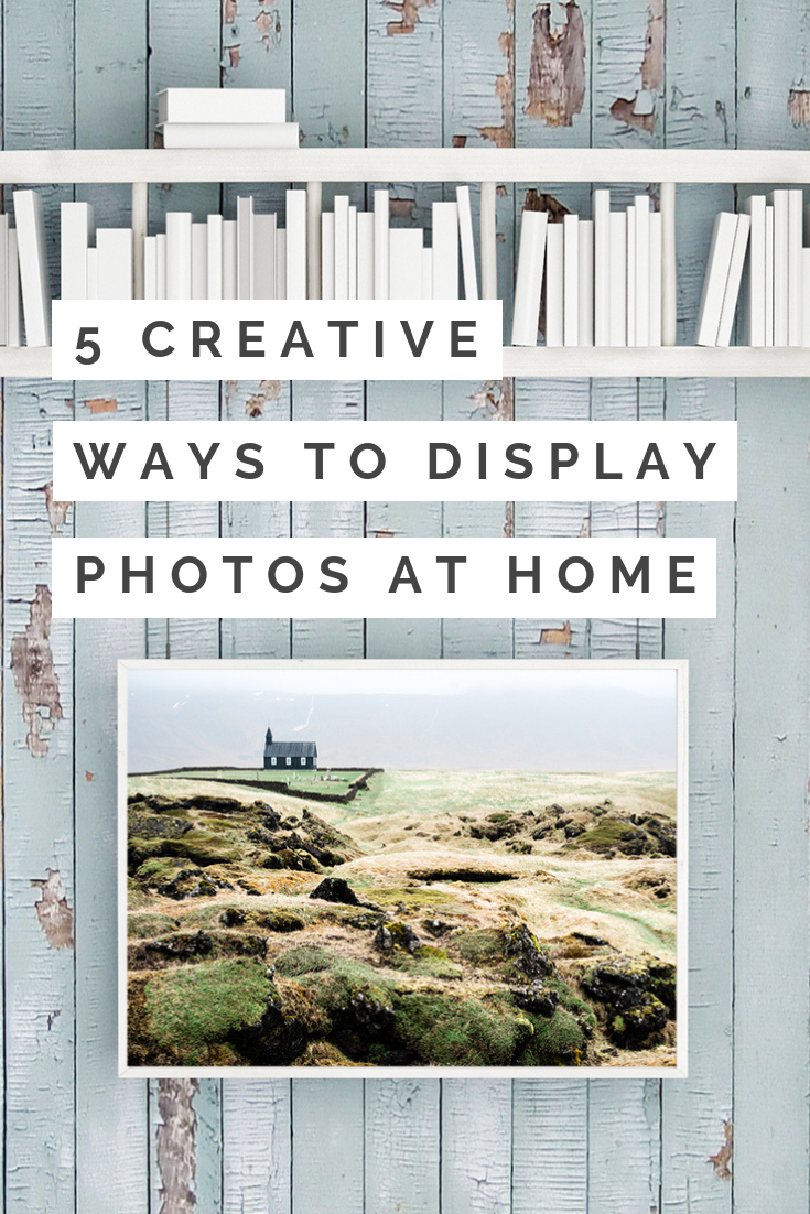 creative ways to display your photos at home 5 creative ways to display prints at home family photos
