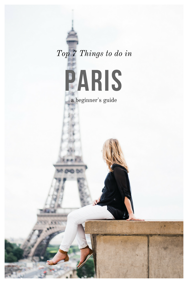 top 7 things to do in Paris traveler