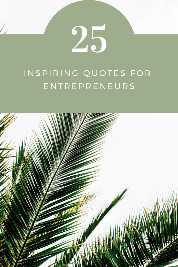 25 inspiring quotes for entrepreneurs