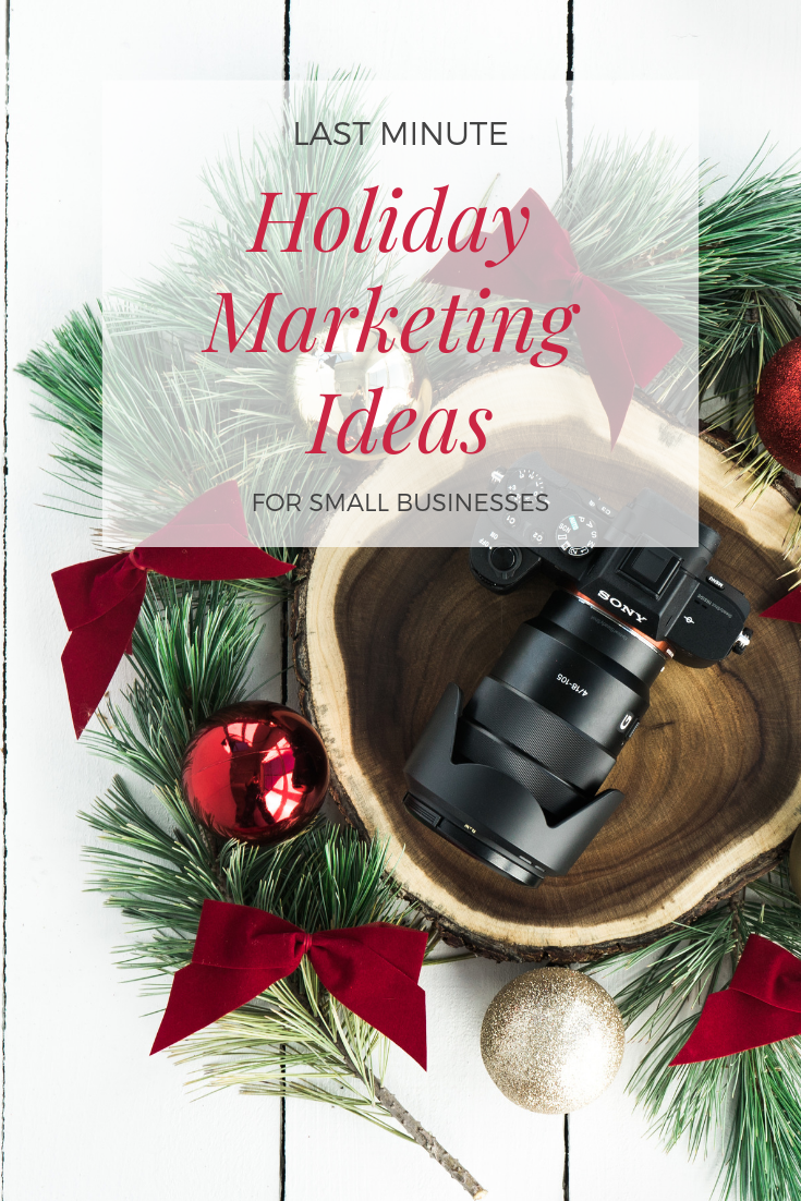 last minute holiday marketing ideas for small businesses